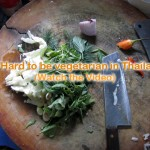 Vegetarian Thai Food Discussion: Is it hard to be vegetarian in Thailand?