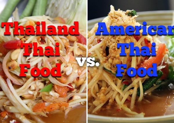 Thailand Thai Food vs. American Thai Food