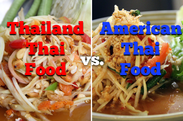 Thailand Thai Food vs. American Thai Food