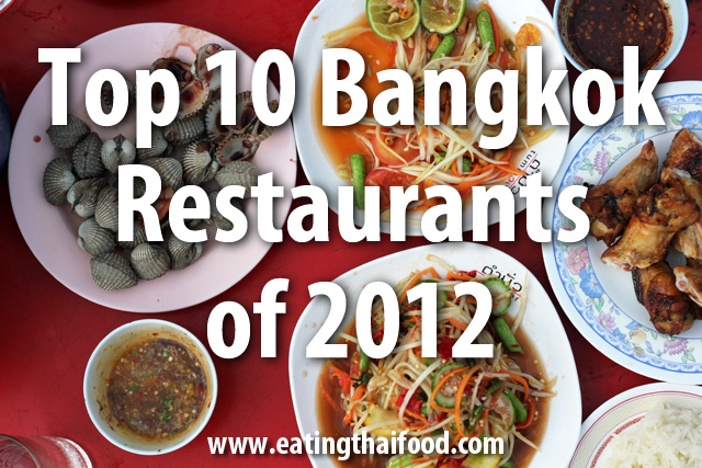 bangkok thai restaurants Top 10 Bangkok Thai Restaurants of 2012
